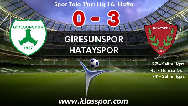 Giresunspor 0 - Hatayspor 3