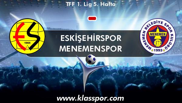 Eskişehirspor  - Menemenspor
