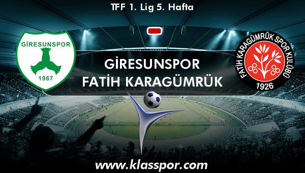 Giresunspor  - Fatih Karagümrük