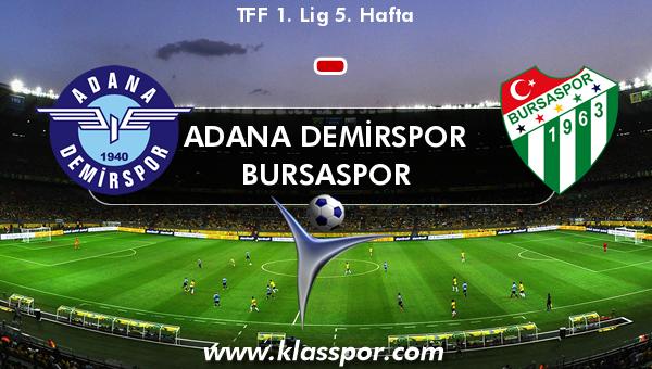 Adana Demirspor  - Bursaspor