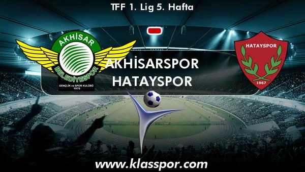 Akhisarspor  - Hatayspor