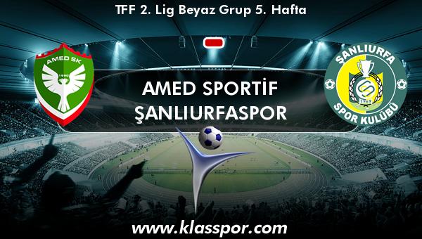 Amed Sportif  - Şanlıurfaspor