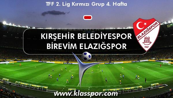 Kırşehir Belediyespor  - Birevim Elazığspor