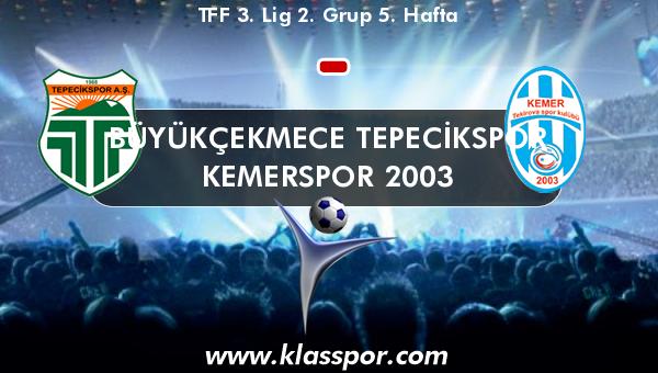 Büyükçekmece Tepecikspor  - Kemerspor 2003