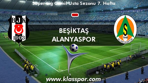 Beşiktaş  - Alanyaspor