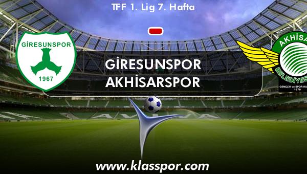 Giresunspor  - Akhisarspor