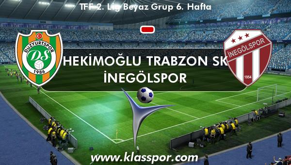 Hekimoğlu Trabzon SK  - İnegölspor
