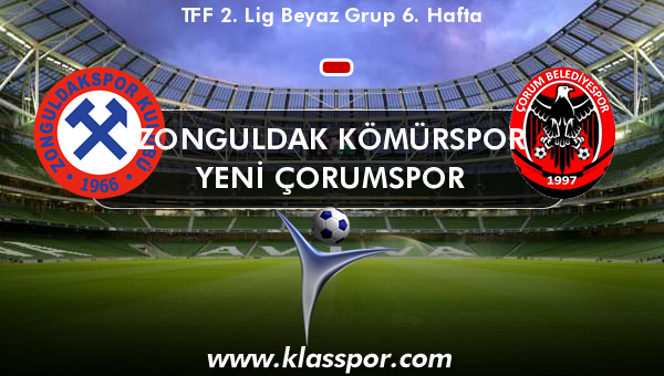 Zonguldak Kömürspor  - Yeni Çorumspor