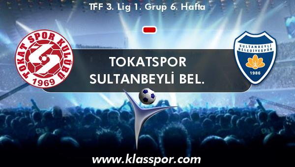 Tokatspor  - Sultanbeyli Bel.