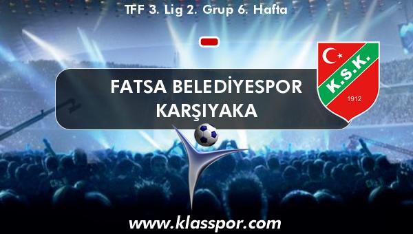 Fatsa Belediyespor  - Karşıyaka