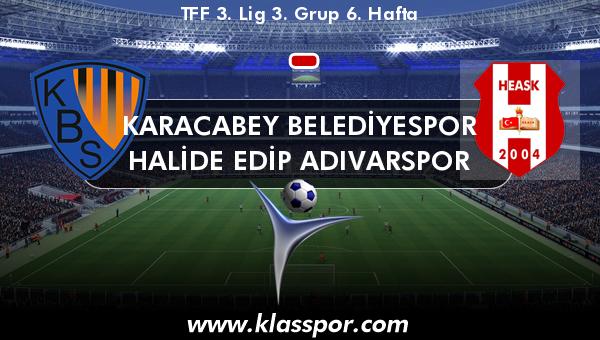 Karacabey Belediyespor  - Halide Edip Adıvarspor