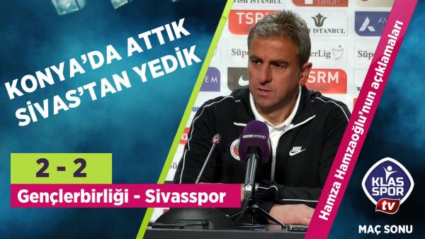 Hamza Hamzaoğlu'ndan Sivasspor maçı değerlendirmesi...