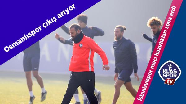 Osmanlıspor, İstanbulspor maçına hazır
