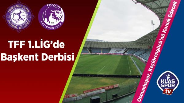 TFF 1.Lig'de Başkent Derbisi