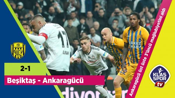 Beşiktaş 2-1 MKE Ankaragücü