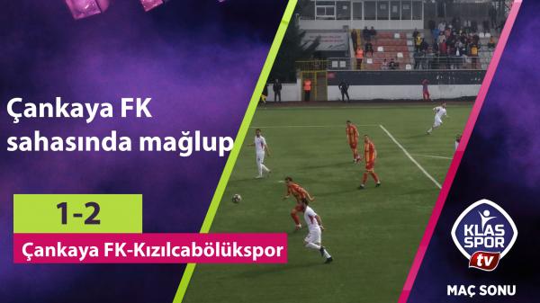 Çankaya FK sahasında mağlup