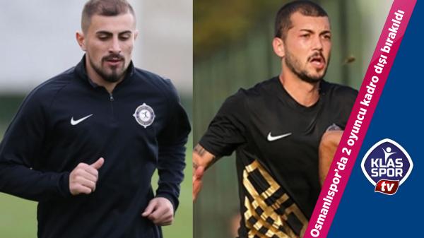 Osmanlıspor'da 2 oyuncu kadro dışı bırakıldı