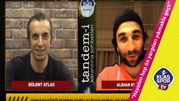 Alihan Kubalas: Hayatım hep ön yargıları yıkmakla geçti