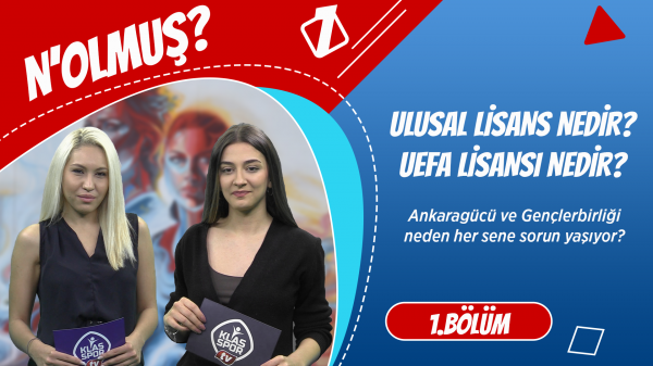N'olmuş? - Ulusal Lisan nedir? UEFA lisansı nedir?