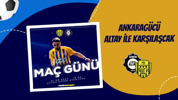 Ankaragücü Altay ile karşılaşacak