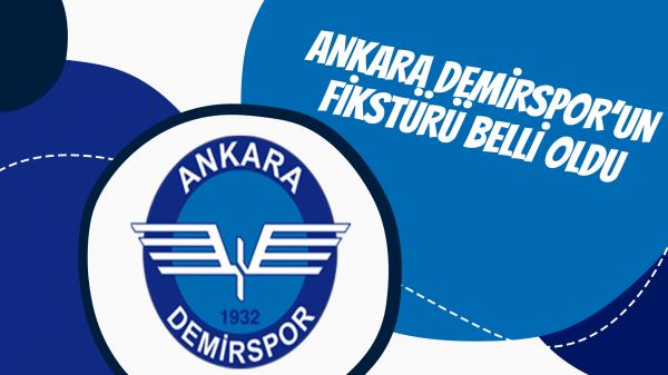 Ankara Demirspor'un fikstürü belli oldu