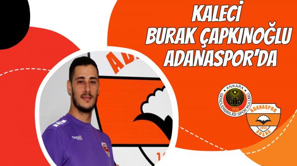 Kaleci Burak Çapkınoğlu, Adanaspor'da