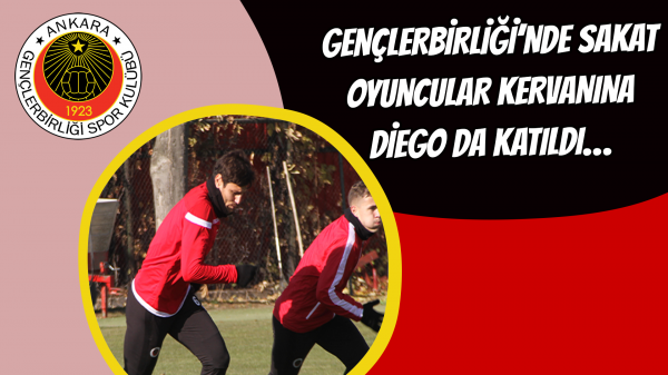 Gençlerbirliği'nde sakat oyuncular kervanına Diego da katıldı…