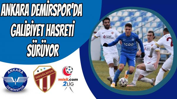 Ankara Demirspor'da galibiyet hasreti sürüyor
