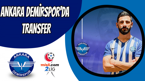 Ankara Demirspor'da transfer