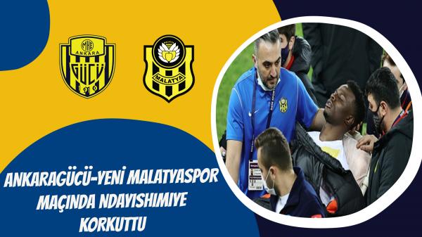 Ankaragücü-Yeni Malatyaspor maçında Ndayishimiye korkuttu