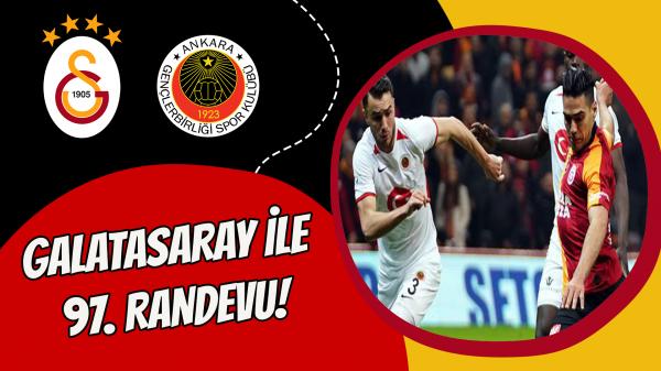 Galatasaray ile 97. Randevu!