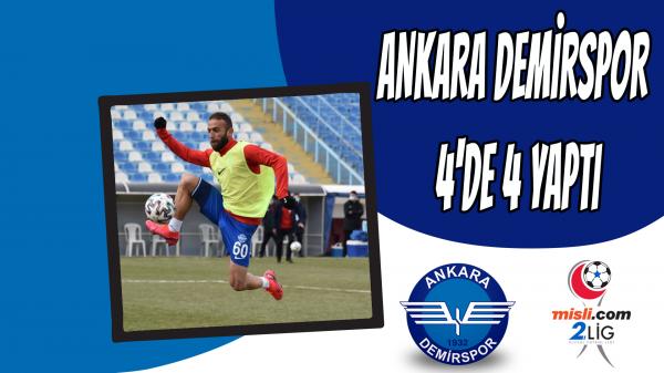 Ankara Demirspor 4'de 4 yaptı