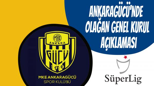 Ankaragücü'nde Olağan Genel Kurul açıklaması