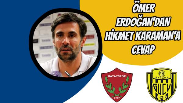 Ömer Erdoğan'dan Hikmet Karaman'a cevap