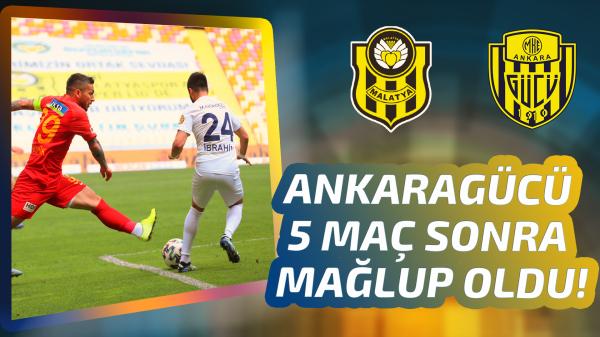 Ankaragücü 5 maç sonra Malatya'da yıkıldı