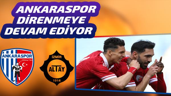 Ankaraspor kaçtı Altay yakaladı