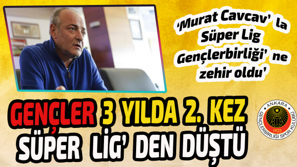 Gençlerbirliği 3 yılda 2. kez Süper Lig'den düştü