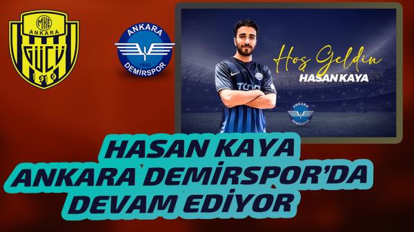 Hasan Kaya Ankaragücü'nden ayrıldı