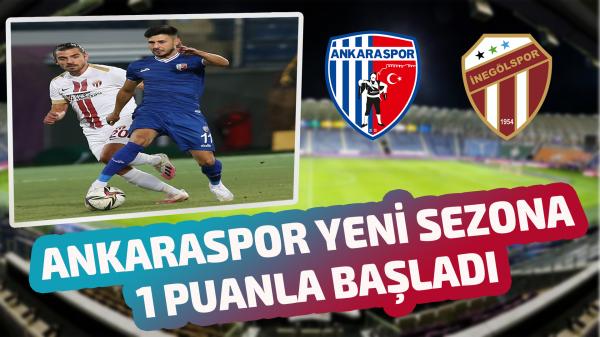 Ankaraspor yeni sezona 1 puanla başladı