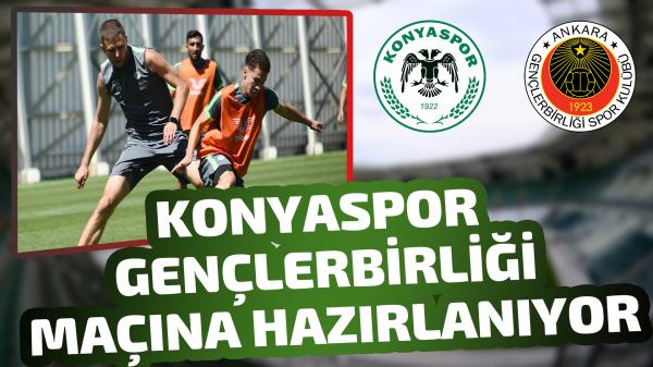 Konyaspor Gençlerbirliği maçına hazırlanıyor