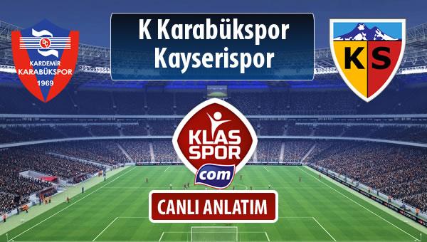 İşte K Karabükspor - Kayserispor maçında ilk 11'ler
