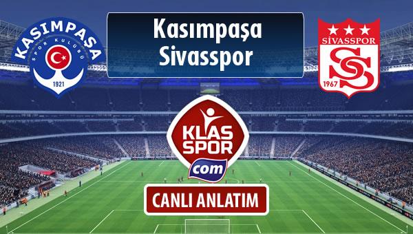 İşte Kasımpaşa - Demir Grup Sivasspor maçında ilk 11'ler