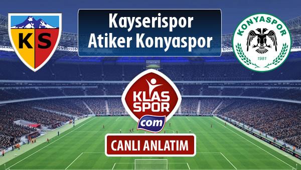 Kayserispor - Atiker Konyaspor sahaya hangi kadro ile çıkıyor?
