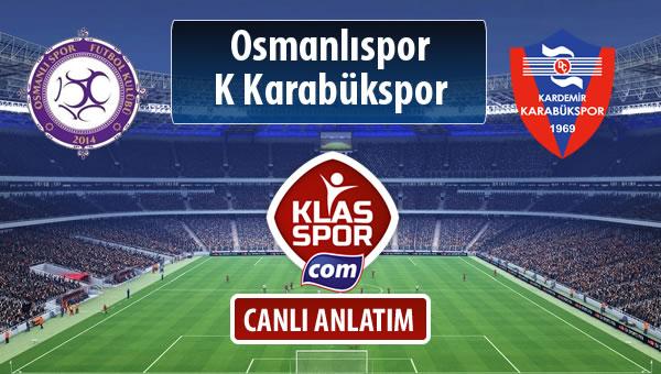 Osmanlıspor - K Karabükspor sahaya hangi kadro ile çıkıyor?