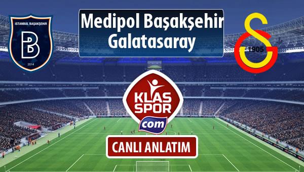 M.Başakşehir - Galatasaray sahaya hangi kadro ile çıkıyor?