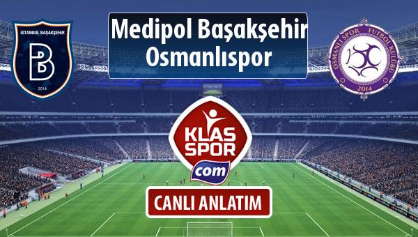 İşte M.Başakşehir - Osmanlıspor maçında ilk 11'ler