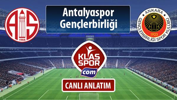 İşte Antalyaspor - Gençlerbirliği maçında ilk 11'ler