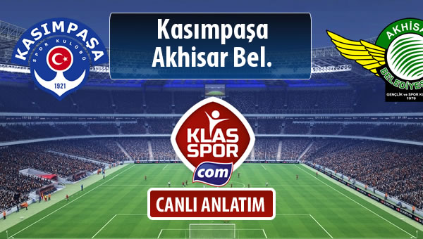 Kasımpaşa - Akhisar Bel. maç kadroları belli oldu...