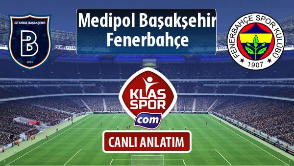 M.Başakşehir - Fenerbahçe sahaya hangi kadro ile çıkıyor?