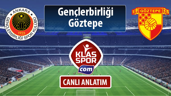 Gençlerbirliği - Göztepe maç kadroları belli oldu...